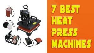7 Best Heat Press Machine for Beginners Reviews & Guides